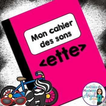 French Phonics Activities: Mon cahier des sons {ette}