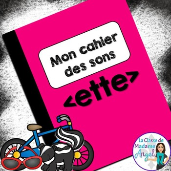 French Phonics Activities: Mon cahier des sons {ette}