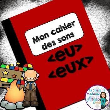 French Phonics Activities: Mon cahier des sons {eu} et {eux}