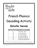 Graphs-o-Mots: French Phonics Intervention - Bataille Nava