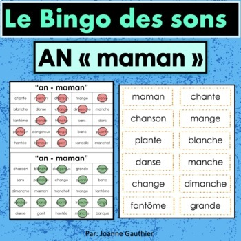 French Phonics Bingo: Le Bingo des sons: AN - mamAN