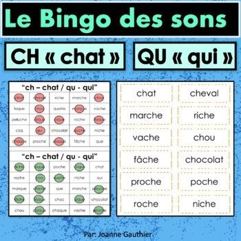 French Phonics Bingo: Le Bingo des sons: CH-chat et QU-qui