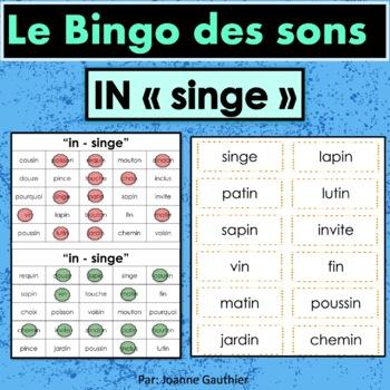 French Phonics Bingo: Le Bingo des sons: IN - sINge