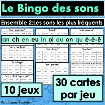 French Phonics Bingo: Set 2 / Le Bingo des sons: Ensemble 2: Les sons fréquents