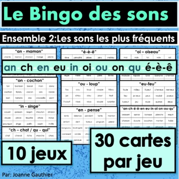 French Phonics Bingo: Set 2 / Le Bingo des sons: Ensemble