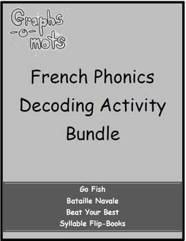 Graphs-o-Mots: French Phonics Intervention - Decoding Activity Bundle