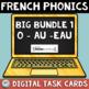 French Phonics Digital BIG Bundle 1: O AU EAU   French BOOM Cards