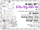 French Phonics Interactive Activities - é, ez, eil, er, ai