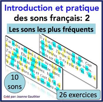 French Phonics: Les sons les plus fréquents