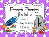 French Phonics - Sounds of the Letter C