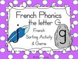French Phonics - Sounds of the Letter G
