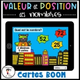 French Place Value  Valeur de position 1 à 100 BOOM CARDS Distance Learning