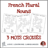 French Plural Nouns Crossword Puzzles - Mots Croisés