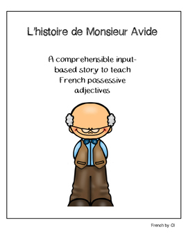 French Possessive Adjectives: CI Story
