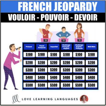 Vouloir, Pouvoir, Devoir - French Jeopardy Game