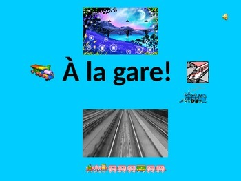 French Teaching Resources PowerPoint: At the Train Station