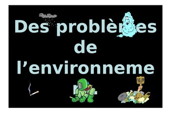 French Teaching Resources. PowerPoint: Environmental Probl