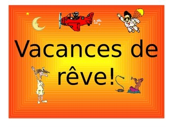 French Teaching Resources: PowerPoint: Holidays/ Vacations & Perfect Tense.