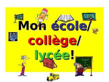 French Teaching Resources PowerPoint: My school. Mon école