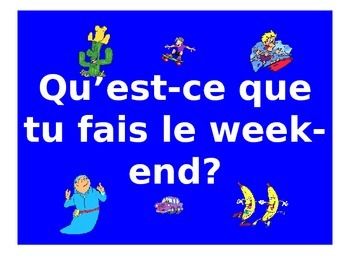 French Teaching Resources. PowerPoint: Weekend Activities