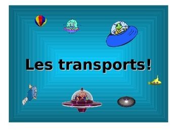 French Teaching Resources. PowerPoint: Transport/ transportation