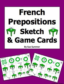 French Prepositions Sketch and Game Cards / Flashcards
