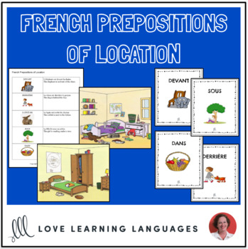 French Prepositions of Location - Reading Exercise and Writing Worksheet