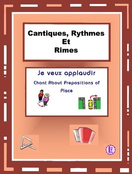 French Prepositions of Place - French Rap-like Chant with Exercises and Mp3