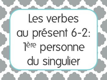 French Present Tense Lesson 2: 1st person singular verbs -