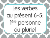 French Present Tense Lesson 5: 1st person plural verbs -er,-ir,-re+irregular
