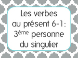 French Present Tense Lesson 1: 3rd person singular verbs -er,-ir,-re+irregular
