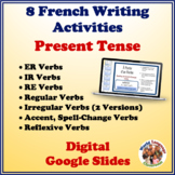 French Present Tense Writing Activities Bundle (Digital, Google)