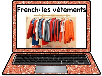 French Presentation and activities: Clothes Les vetements