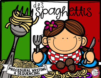 Comment faire des spaghettis ☼ French Procedural Writing & Sequencing