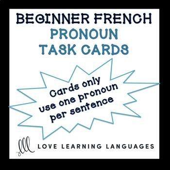 Beginner French Pronouns Task Cards - Pronoms Français - Cartes à Tâches