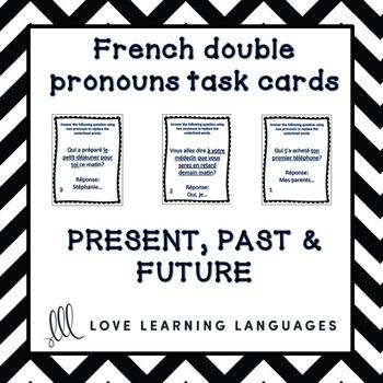 Intermediate French double pronouns task cards - Cartes à tâches