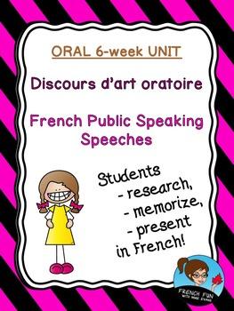French Public Speaking Speeches - Discours d'art oratoire UNIT