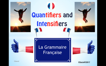French Quantifiers and Intensifiers - A complete Guide.