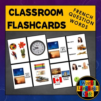 French Question Words Flashcards, Interrogatives Flashcards