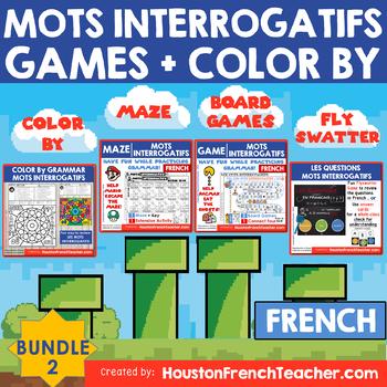 French Question Words - Les Mots Interrogatifs GAMES + COLOR BY - BUNDLE (20%)