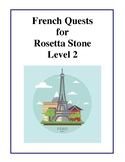 French Quests For Rosetta Stone - Level 2 Tests