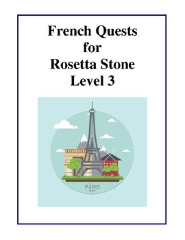 French Quests For Rosetta Stone - Level 3 Tests