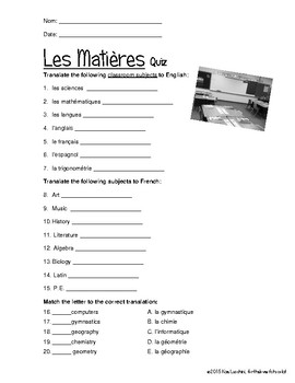 French Quiz CLASSROOM SUBJECTS les matieres