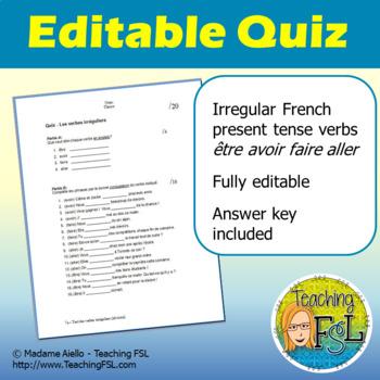 French Quiz - Irregular Verbs Etre, Aller, Avoir, Faire by TeachingFSL