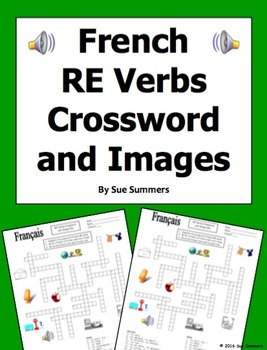 French RE Verbs Crossword Puzzle, Image IDs, and Verb Lists