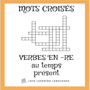 French -RE verbs crossword puzzle - regular -RE verbs - present tense