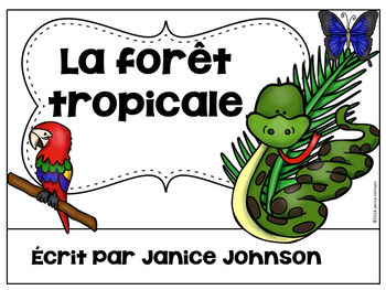 French Rainforest Reader {la forêt tropicale} & Vocabulary Pack