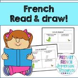 French - Reading Comprehension (Read & Draw) - La compréhension de la lecture
