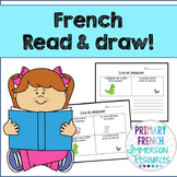 French - Reading Comprehension (Read & Draw) - La compréhe