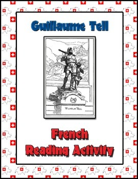 French Reading Activity - William Tell (Guillaume Tell)